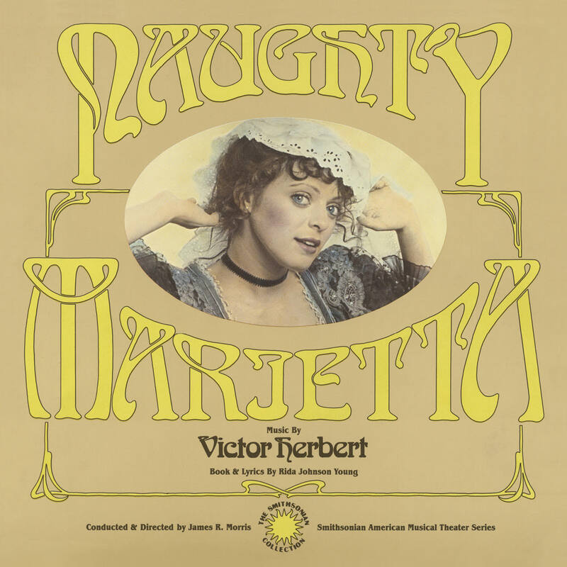 """The cover of the """"Naughty Marietta"""" recording, released by Harbinger Records."""