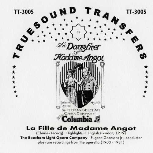 "The cover of the Truesound Transfers album of ""La Fille de Madame Angot."""
