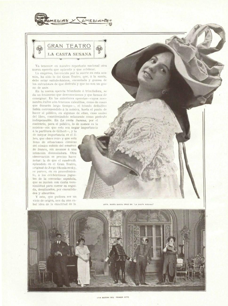 """Photo-reportage of the Spanish premiere of """"La casta Susana"""" starring María Santa Cruz / Gran Teatro, Madrid, 1911. (Photo: Comedias y comediantes. Biblioteca Nacional de España)"""