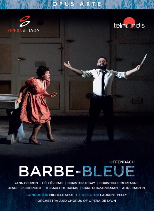 """The DVD version of Jacques Offenbach's """"Barbe-bleue"""" from the Opéra de Lyon."""