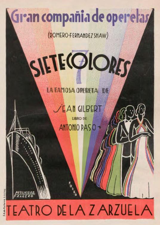 """Poster for """"Siete colores"""" / Teatro de la Zarzuela, 1934. (Photo: Mouro [designer], Fondo Guillermo Fernández-Shaw, Fundación Juan March, Madrid)"""