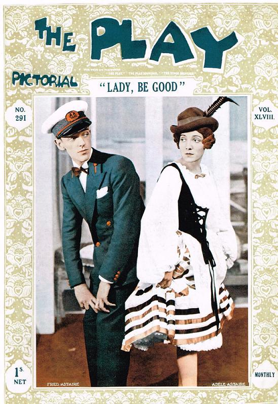 """Gershwins """"Lady, Be Good!"""" with the Astaires on the cover of """"The Play."""""""
