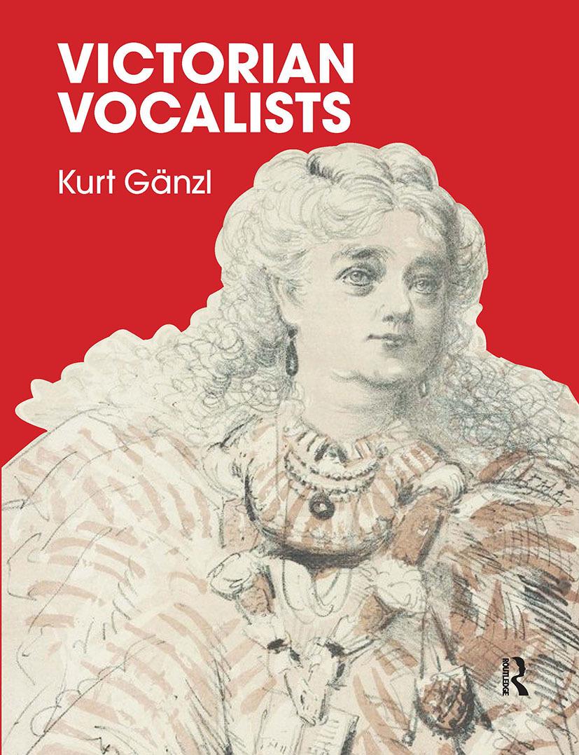 "Kurt Gänzl's ""Victorian Vocalists."" (Photo: Routledge)"