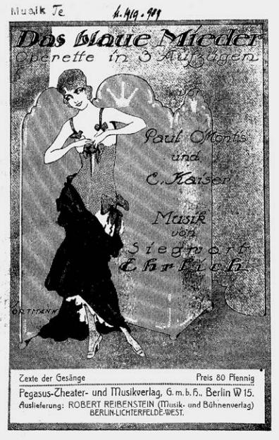 """Paul O'Montis' operetta """"Das blaue Mieder,"""" the sheet music can be found at Staatsbibliothek zu Berlin. (Photo from Ralf Jörg Raber's biography, Metropol Vgl.)"""