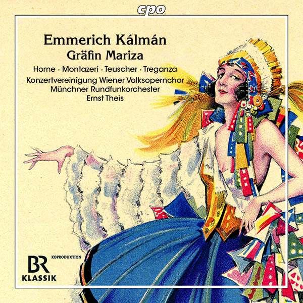 """The 2021 release of """"Gräfin Mariza"""" on cpo. (Photo: cpo / BR Klassik)"""